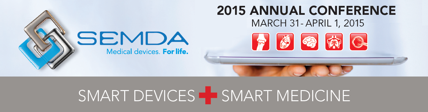 What to Expect from Medical Device Conference, SEMDA 2015
