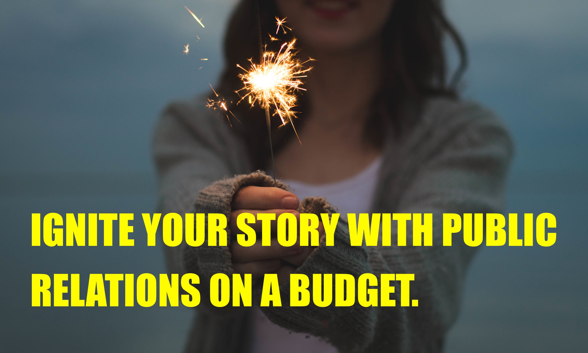 [Infographic] Public Relations On The Cheap: But Not Too Cheap To Work